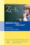 """Buchvorstellung Subtraktion: Buchtitel zeigt rechnenden Jungen an einer Schultafel mit der Unterschrift """"Bloß kein Minus - lieber Plus"""""""